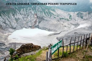 Cerita Legenda Tangkuban Perahu Terpopuler